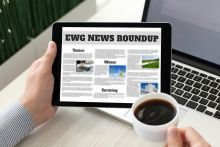 EWG News Roundup (1/10): Trump Threatens To Derail PFAS Action, California Fails To Test Infants for Lead and More – Environmental Working Group