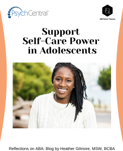 Support Self-Care Power in Adolescents – PsychCentral.com